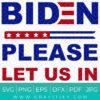 Biden please let us in SVG