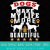 Dogs Are Whole Life SVG