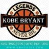 kobe bryant legends never die SVG