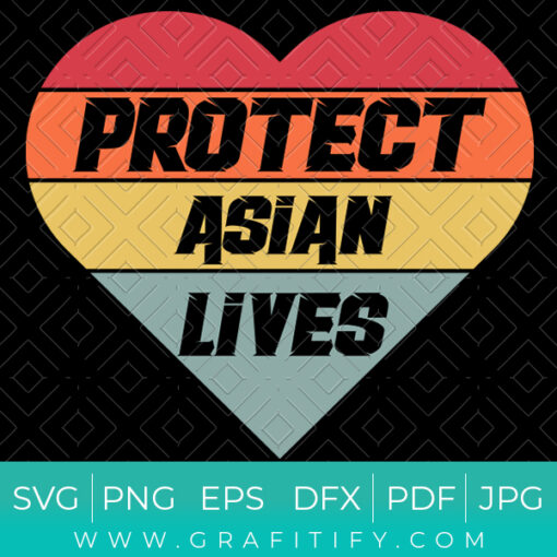 Protect Asian Lives SVG