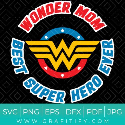 Wonder Woman (Wonder Mom) Funny SVG