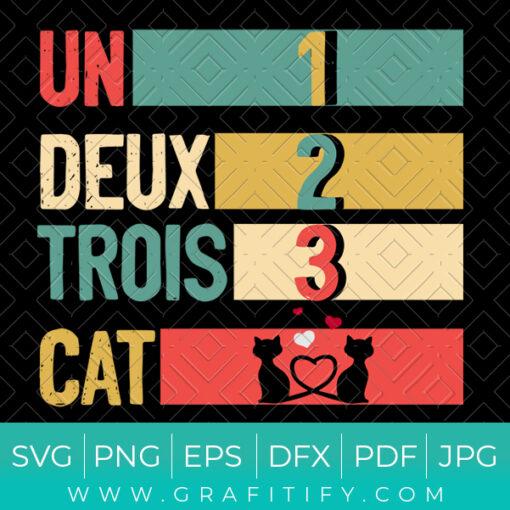 Un Deux Trois Cat Funny SVG