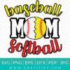 Baseball Softball Mom SVG