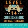 Level 14 Unlocked Official Teenager SVG