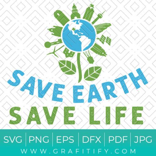 SAVE EARTH SAVE LIFE SVG