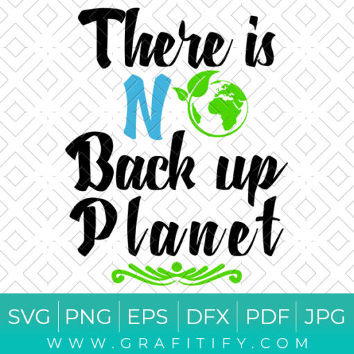 THERE IS NO BACK UP PLANET SVG