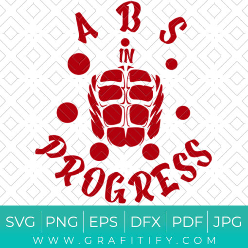 Abs In Progress funny SVG