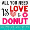 All You Need is Love and Donuts SVG