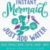 Instant Mermaid Just Add Water SVG
