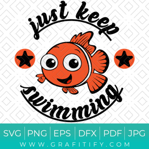 JUST KEEP SWIMMING Finding Nemo SVG