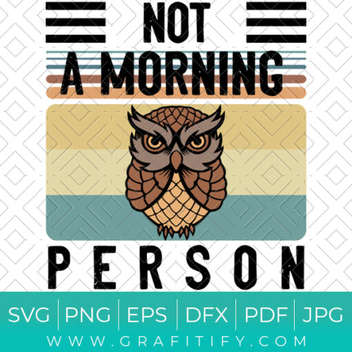 Not A Morning Person SVG