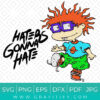 haters gonna hate Rugrats Awesome SVG