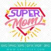 Super Mom SVG