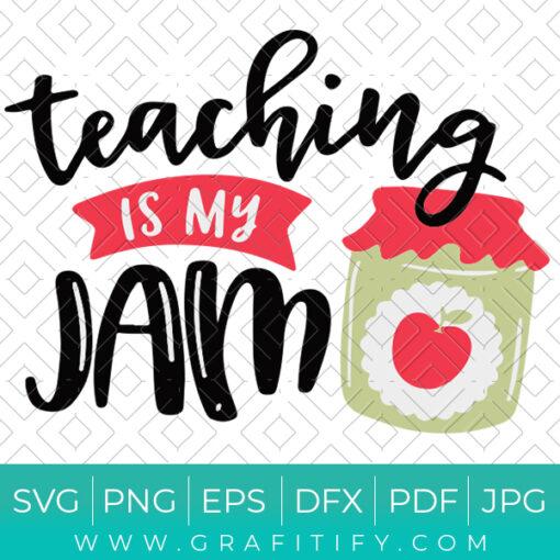 Teaching Is My Jam SVG