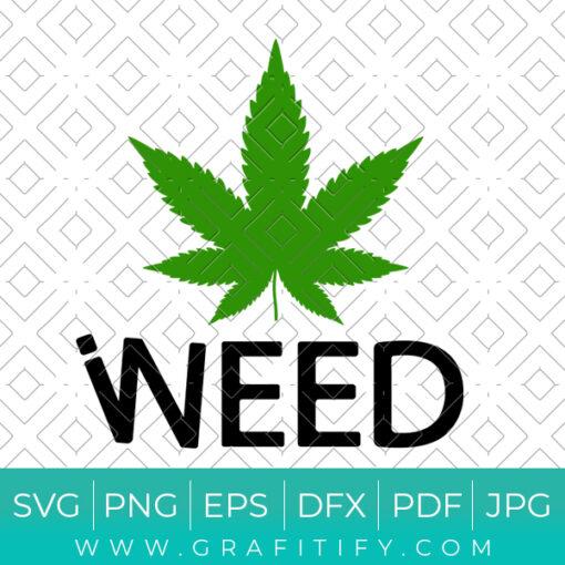 I Need Weed Svg