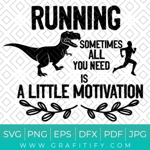 Running Motivation Funny Dinosaur Svg