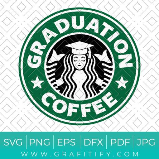 Starbucks graduation Svg Class of 2021