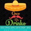 Cinco De Drinko Svg