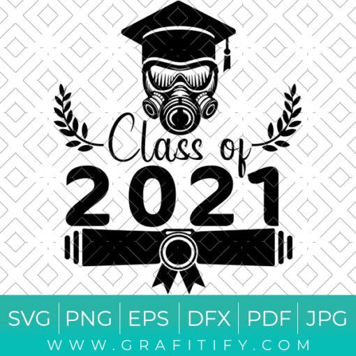 Class OF 2021 Graduation Svg