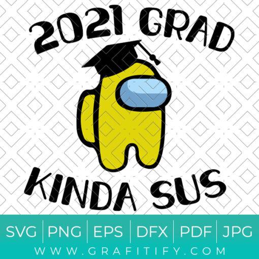 2021 Grad Kinda Sus SVG