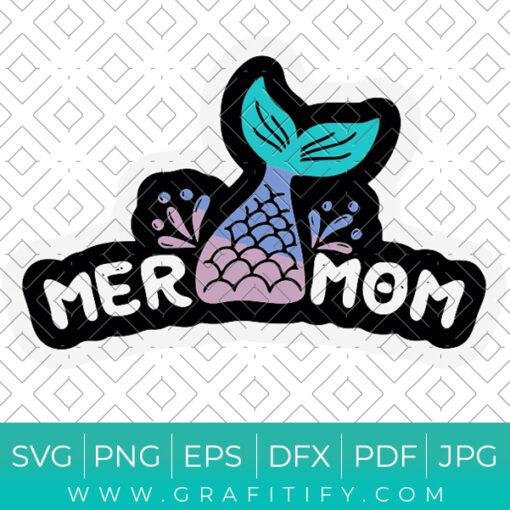 Mermom Funny Mermaid SVG