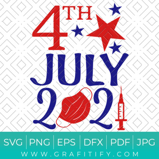 4th of July 2021 Svg