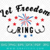 Let The Freedom Ring Svg