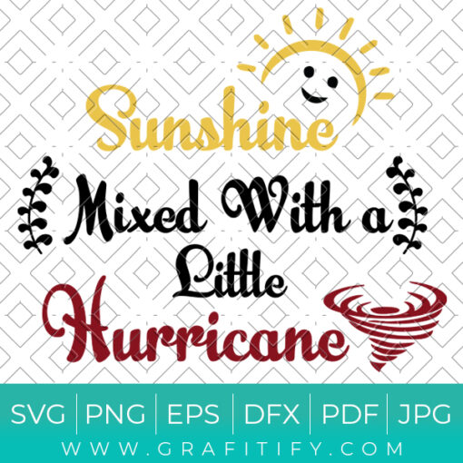Sunshine Mixed With a Little Hurricane Svg