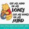 Got My Mind On My Honey And My Honey On My Mind SVG