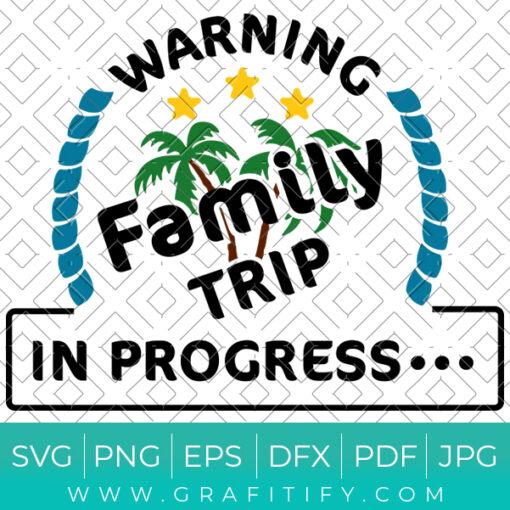 familytrip in progress