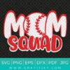 Baseball Mom Squad Svg