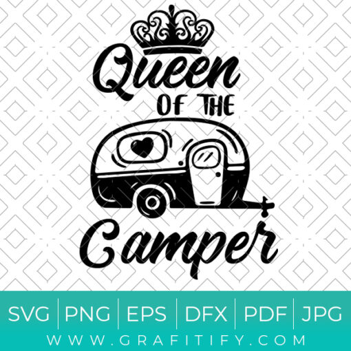 Queen Of The Camper Svg