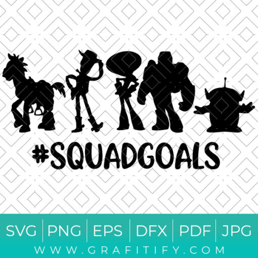 Squad Goals Toy Story Svg
