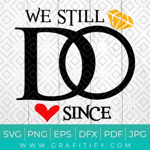 We Still Do Since Svg