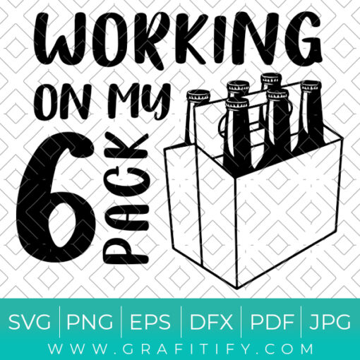 Working On My 6 Pack Svg