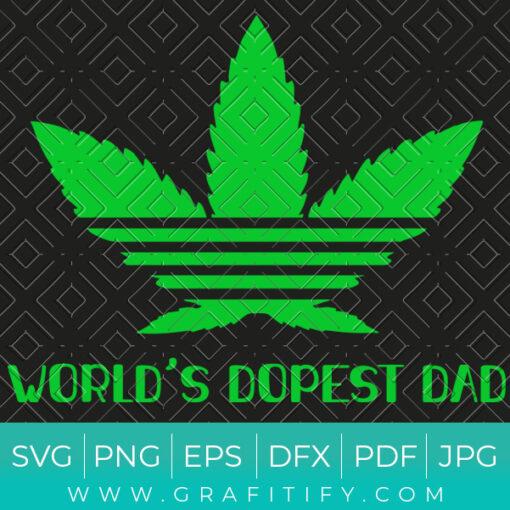 Worlds Dopest Dad Svg
