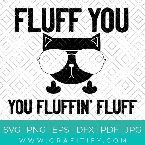 Fluff You Cat Middle Finger Svg