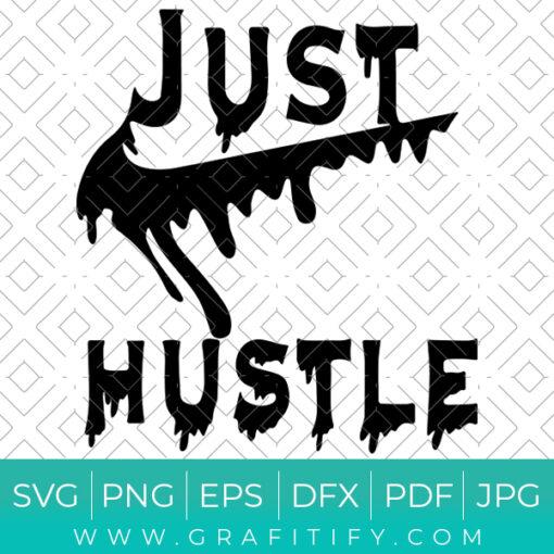 Just Hustle Nike Svg