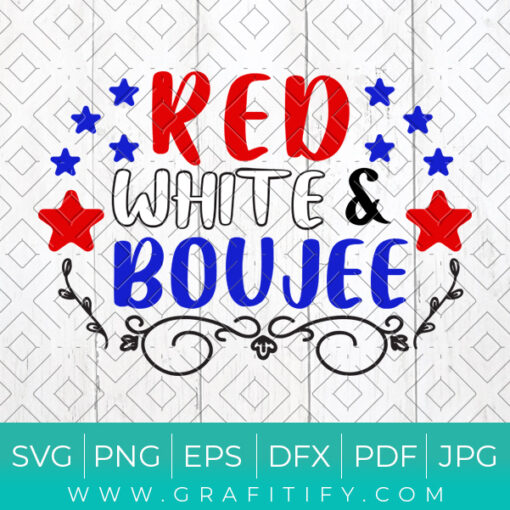 Red White and Boujee Svg