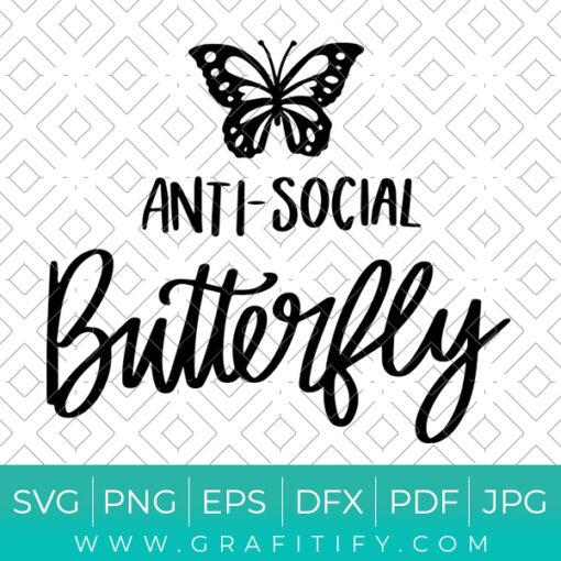 Anti Social Butterfly Svg