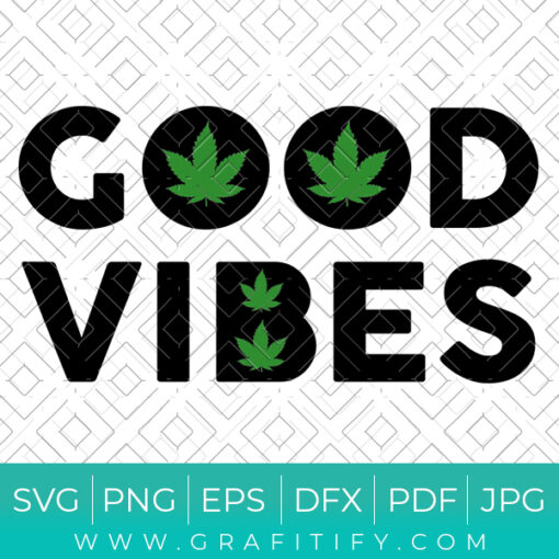 Good Vibes Svg