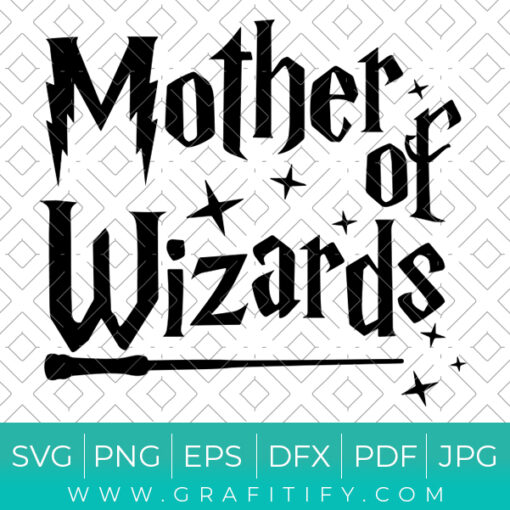 Mother Of Wizards Svg