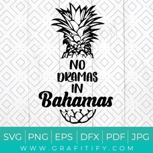 No Dramas In Bahamas Svg