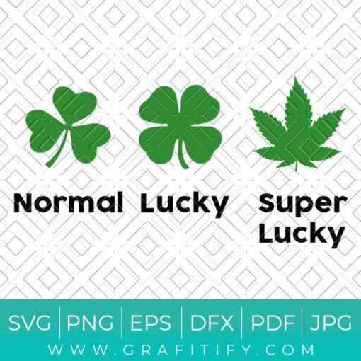 Normal Lucky Super Lucky Svg