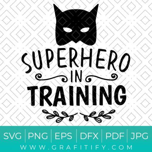 Superhero In Training Svg