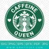Caffeen Queen Starbucks SVG